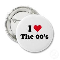 i_love_the_00s_button-p145902313645842891t5sj_400